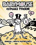 Babymouse 13 Cupcake Tycoon