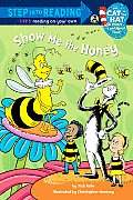 Show Me the Honey (Step Into Reading - Level 3 - Quality)