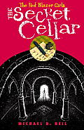 Red Blazer Girls 04 The Secret Cellar