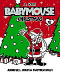 A Very Babymouse Christmas (Babymouse #15) Cover