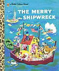 The Merry Shipwreck (Little Golden Book Classics) Cover