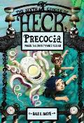 Circle of Heck #06: Precocia