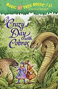 Magic Tree House #45: A Crazy Day with Cobras Cover