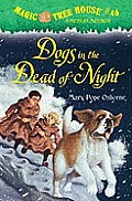 Magic Tree House 46 Dogs in the Dead of Night