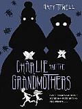 Charlie & the Grandmothers