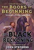 Books of Beginning #03: The Black Reckoning