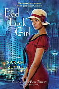 Bad Luck Girl: The American Fairy Trilogy Book 3 (American Fairy Trilogy) by Sarah Zettel