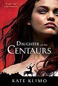 Centauriad 01 Daughter of the Centaurs