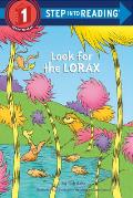 Look for the Lorax (Step Into Reading - Level 1 - Quality) Cover