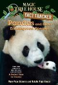 Pandas and Other Endangered Species: A Nonfiction Companion to Magic Tree House #48: A Perfect Time for Pandas (Magic Tree House Fact Tracker) Cover
