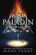 The Paladin Prophecy (Paladin Prophecy #1) Cover