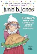 Junie B. Jones #28: Junie B., First Grader: Turkeys We Have Loved and Eaten (and Other Thankful Stuff) Cover