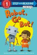 Robot Go Bot Step into Reading Comic Reader