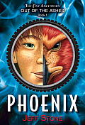 Five Ancestors Out of the Ashes #1: Phoenix (Five Ancestors Out of the Ashes) Cover