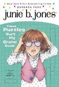 Junie B.'s These Puzzles Hurt My Brain! Book (Junie B. Jones) Cover