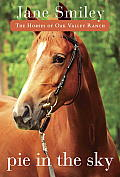 Pie in the Sky (Horses of Oak Valley Ranch)