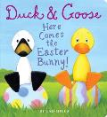 Duck &amp; Goose, Here Comes the Easter Bunny! (Duck &amp; Goose)