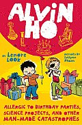 Alvin Ho #03: Allergic to Birthday Parties, Science Projects, and Other Man-Made Catastrophes Cover