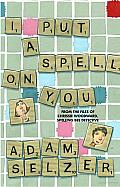 I Put a Spell on You: From the Files of Chrissie Woodward, Spelling Bee Detective Cover