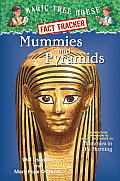 Magic Tree House Research Guides #03: Mummies & Pyramids: A Companion to Mummies in the Morning