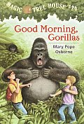 Magic Tree House #26: Good Morning Gorillas Cover