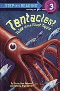 Tentacles!: Tales of the Giant Squid (Step Into Reading: A Step 3 Book)