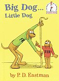 Big Dog...Little Dog (Beginner Books)