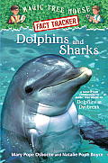Magic Tree House Research Guides #09: Dolphins and Sharks: A Nonfiction Companion to Dolphins at Daybreak