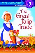 The Great Tulip Trade (Step Into Reading: A Step 3 Book)