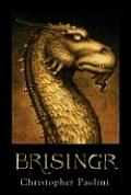 Inheritance Cycle 03 Brisingr Or the Seven Promises of Eragon Shadeslayer & Saphira Bjartskular