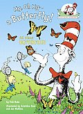My, Oh My--A Butterfly! (Cat in the Hat's Learning Library) Cover