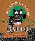 The Incredible Life of Balto Cover