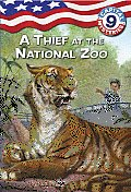 Capital Mysteries #9: A Thief at the National Zoo (Stepping Stone Book(tm))