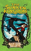 Ghost Ship: The Sunken Kingdom #1