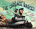 Here Comes the Garbage Barge! Cover