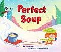 Perfect Soup Perfect Soup