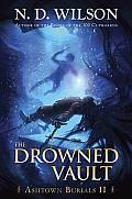 Ashtown Burials: The Drowned Vault (Ashtown Burials)