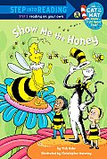 Show Me the Honey (Step Into Reading - Level 3 - Library)