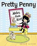 Pretty Penny Makes Ends Meet (Pretty Penny)