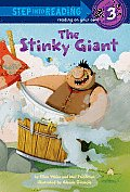 The Stinky Giant (Step Into Reading - Level 3 - Library) Cover
