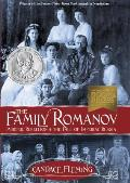 The Family Romanov: Murder, Rebellion, & the Fall of Imperial Russia