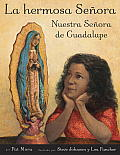 La Hermosa Senora: Nuestra Senora de Guadalupe = The Beautiful Lady