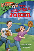 Ballpark Mysteries #05: The All-Star Joker