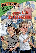 Ballpark Mysteries #03: The L.A. Dodger