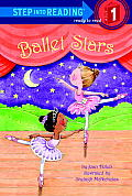 Ballet Stars (Step Into Reading - Level 1 - Library)