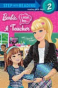 Barbie: I Can Be... a Teacher (Step Into Reading - Level 2 - Library)