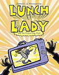 Lunch Lady #08: Lunch Lady and the Picture Day Peril