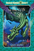 Dragon Keepers #05: The Dragon in the Sea