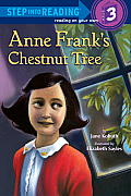Anne Frank's Chestnut Tree (Step Into Reading: A Step 3 Book)