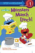 Monsters Munch Lunch! (Sesame Street) (Step Into Reading - Level 1 - Library)